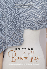 KNITTING BRIOCHE LACE by NANCY MARCHANT