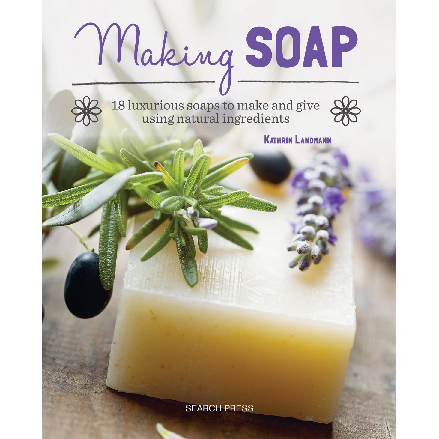 MAKING SOAP by KATHRIN LANDMANN