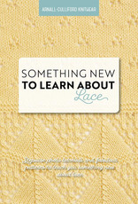SOMETHING NEW TO LEARN ABOUT LACE by ARNALL CULLIFORD