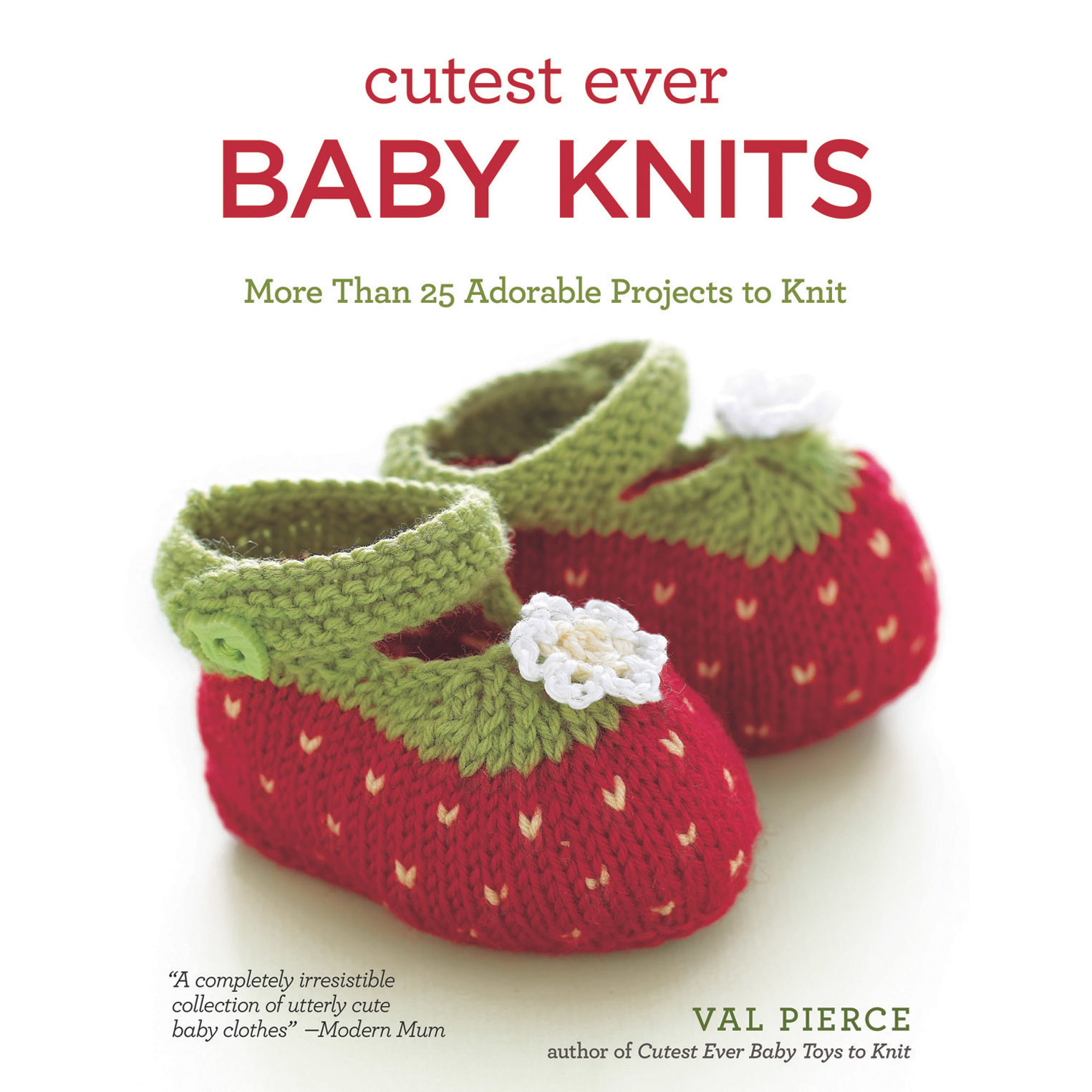 Search Press CUTEST EVER BABY KNITS by VAL PIERCE