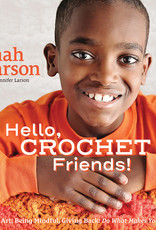 Search Press HELLO, CROCHET FRIENDS! by JONAH LARSON & JENNIFER LARSON