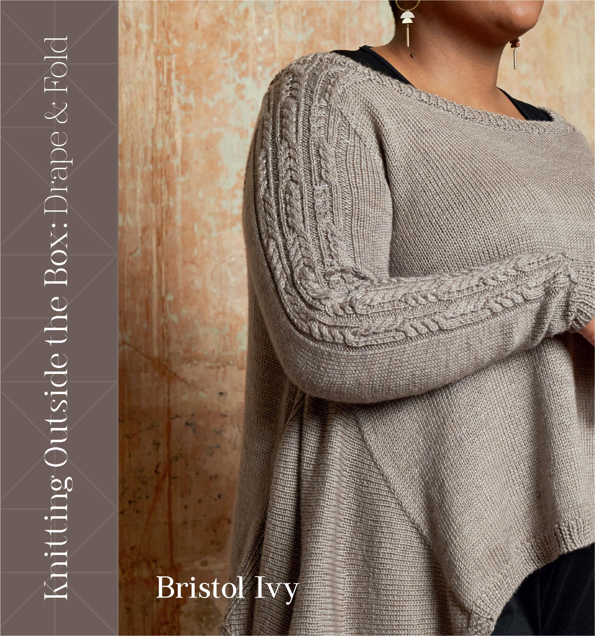 KNITTING OUTSIDE THE BOX : DRAPE AND FOLD by BRISTOL IVY