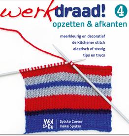 Werkdraad WERKDRAAD 4 OPZETTEN & AFKANTEN