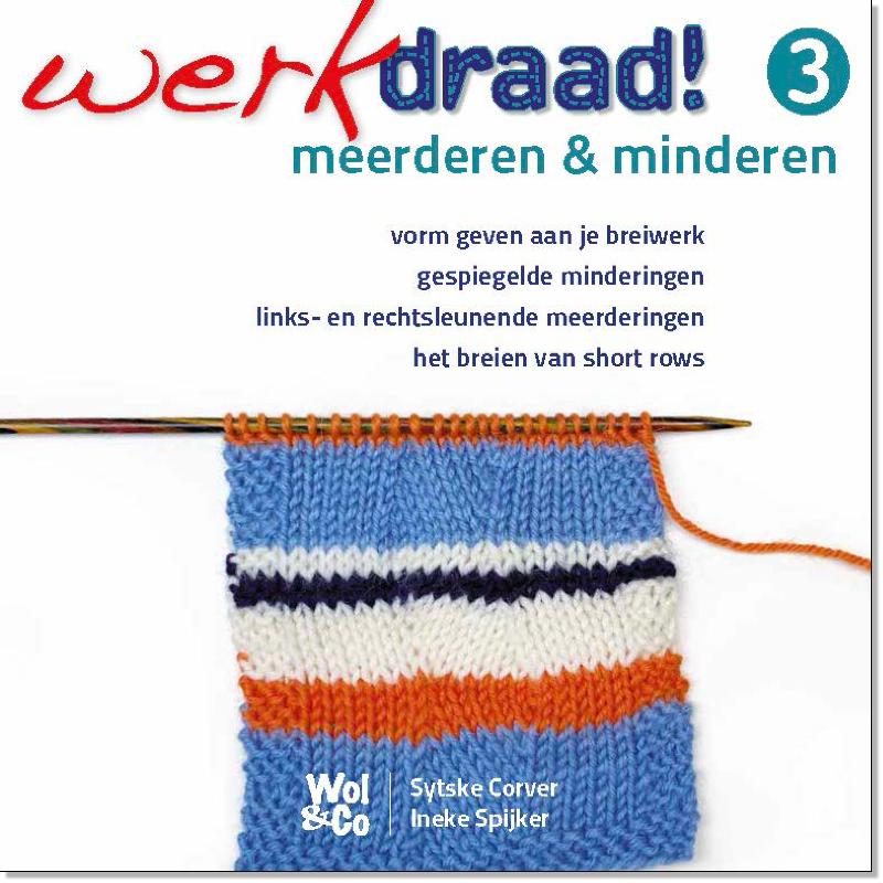 Werkdraad WERKDRAAD 3 MEERDEREN & MINDEREN