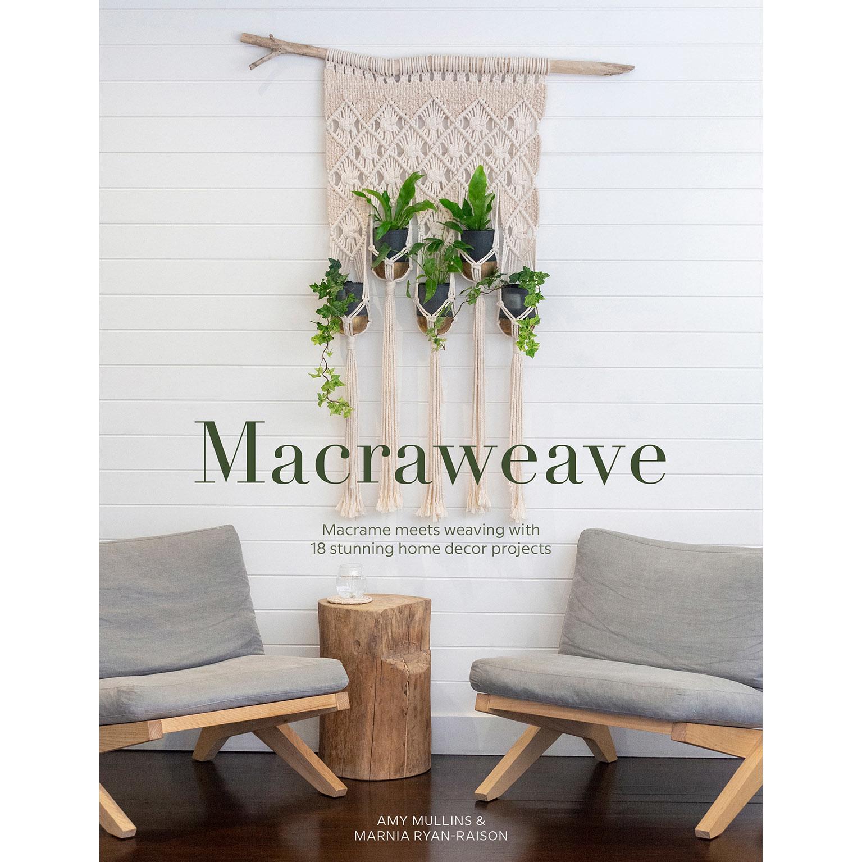 MACRAWEAVE by AMY MULLINS & MARNIA RYAN-RAISON