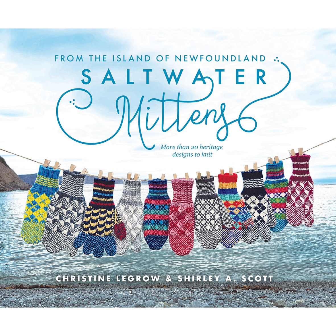 SALTWATER MITTENS FROM THE ISLAND OF NEWFOUNDLAND by CHRISTINE LEGROW & SHIRLEY A. SCOTT