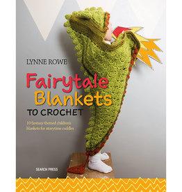 FAIRYTALE BLANKETS TO CROCHET by LYNNE ROWE