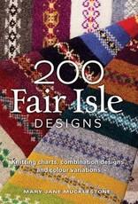 200 FAIR ISLE DESIGNS by MARY JANE MUCKLESTONE