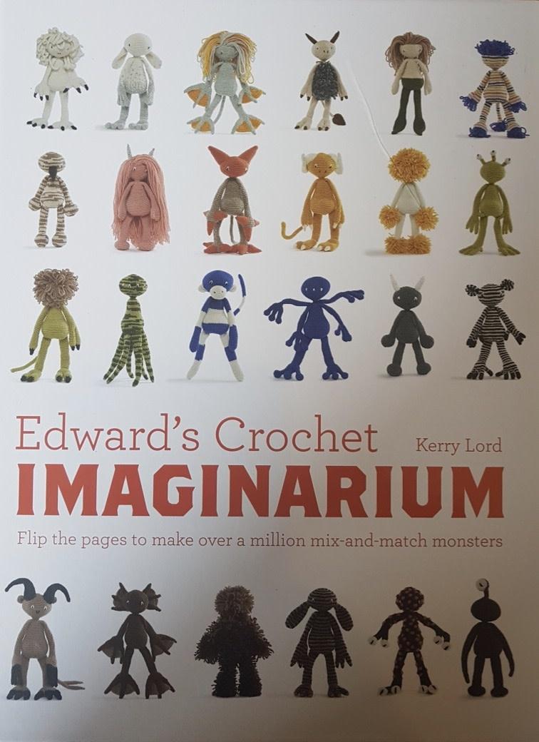 TOFT EDWARD'S CROCHET IMAGINARIUM by KERRY LORD (slightly damaged)