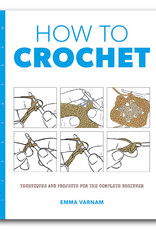 HOW TO CROCHET by EMMA VARNAM (large format)