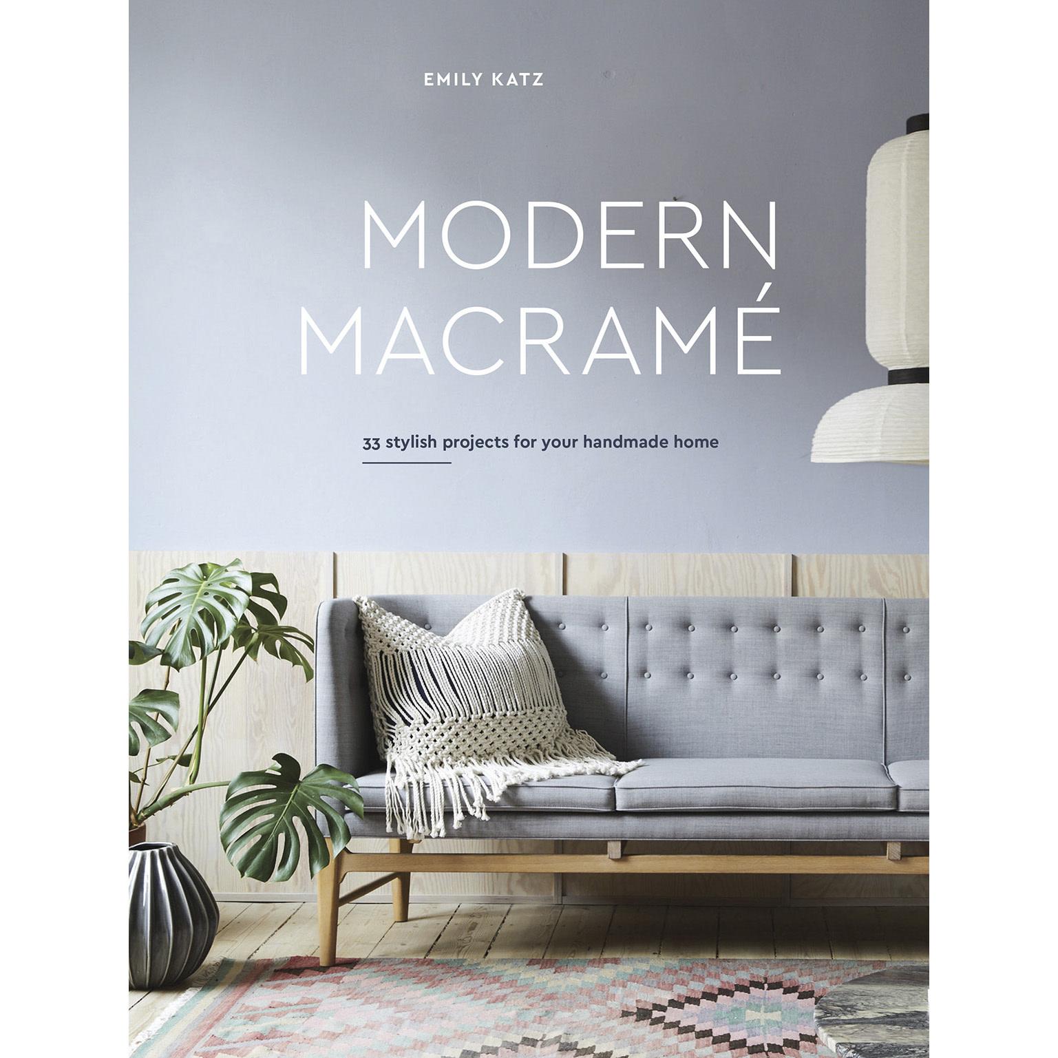 MODERN MACRAMÉ by EMILY KATZ