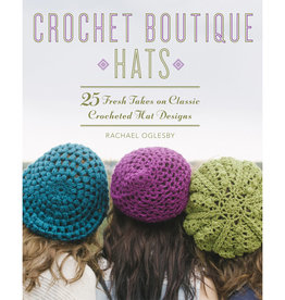 CROCHET BOUTIQUE: HATS by RACHAEL OGLESBY