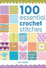 100 ESSENTIAL CROCHET STITCHES by VAL PIERCE