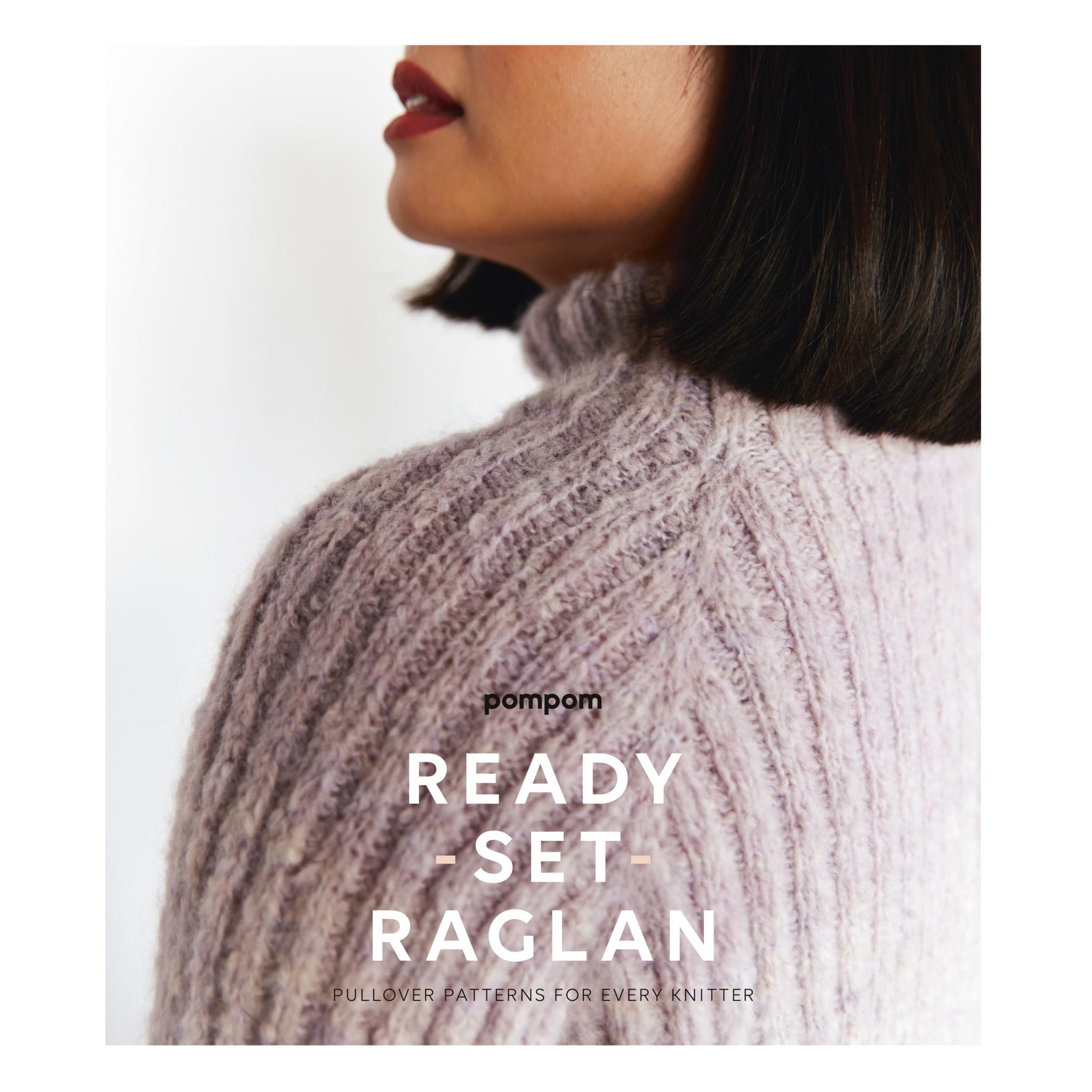 PRE-SALE: READY SET RAGLAN by POM POM