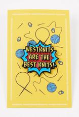 Westknits WESTKNITS BESTKNITS ENAMEL PIN