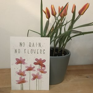 Kaartje - No rain, no flowers