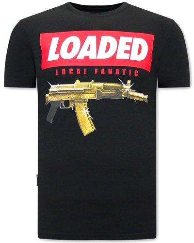Local Fanatic T-shirt - Loaded Gun - Schwarz