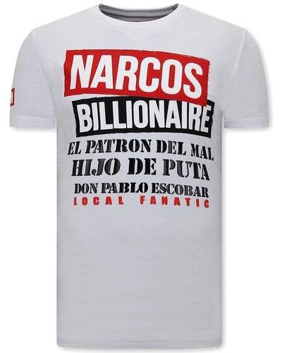 Local Fanatic T-shirt - Narcos Billionaire - Wit