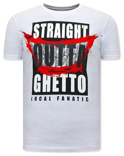 Local Fanatic T-shirt - Straight Outta Ghetto - White