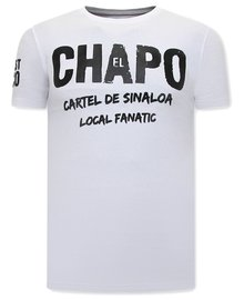 Local Fanatic T-shirt - EL Chapo - White