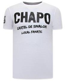 Local Fanatic T-shirt - EL Chapo - Wit