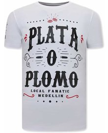 Local Fanatic T-shirt - Narcos Plata O Plomo - Wit