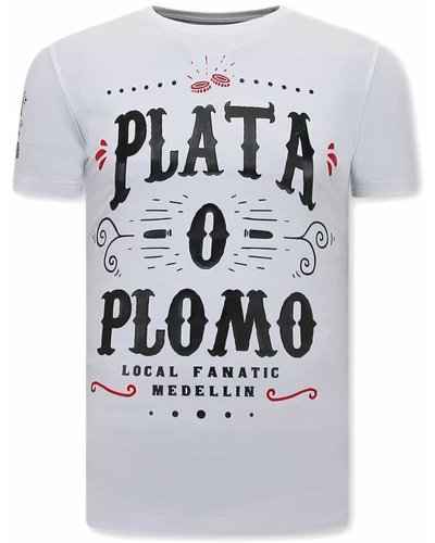 Local Fanatic T-shirt - Narcos Plata O Plomo - White