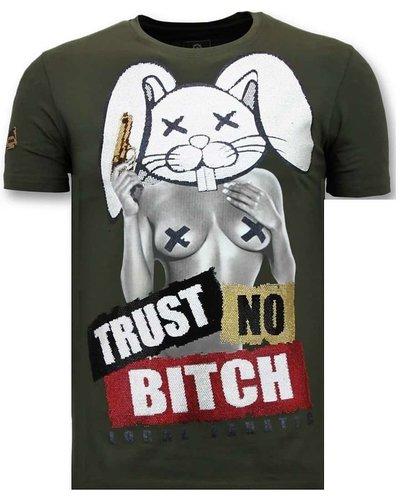 Local Fanatic T-shirt - Trust No Bitch - Grün