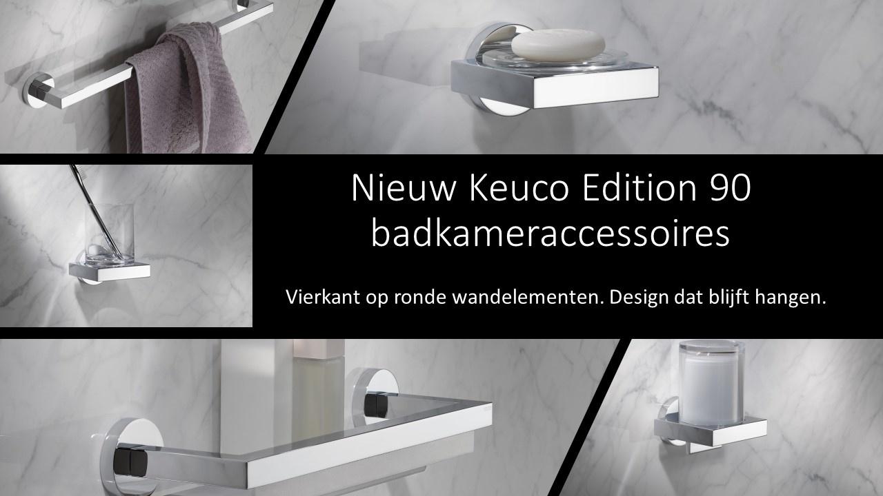 Nieuw Keuco Edition 90 Vierkant op ronde wandelementen. Design dat blijft hangen.