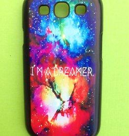 Samsung Galaxy S3 Quote  I'm a dreamer