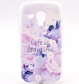 Samsung Galaxy S Duos(2)/Trend Plus TPU Hoesje Life is Beautiful