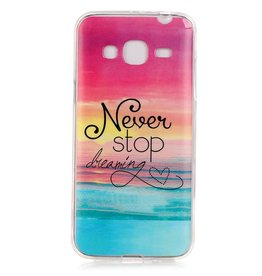 Samsung Galaxy J3 (2016) TPU hoesjes Never Stop Dreaming