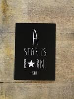 KAART KUIF, A STAR IS BORN