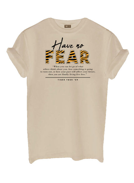 T-shirt Have no Fear, Beige