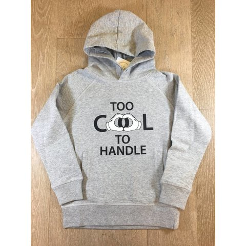 T&R Hoodie Too cool to handle