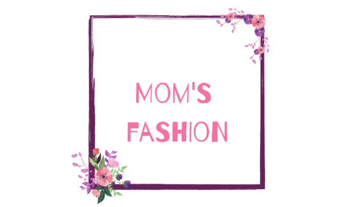 Mom's fashion