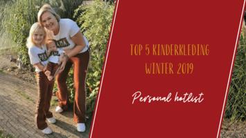 Mijn top 5 kinderkleding winter 2019