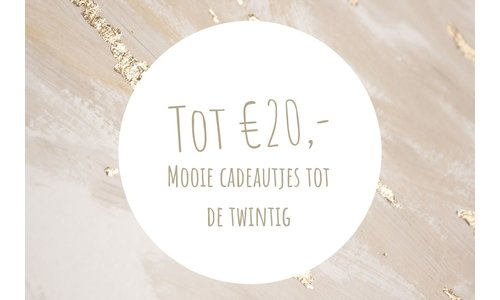 Presents up to € 20, -