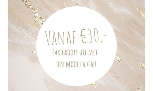 Gifts from € 30, -