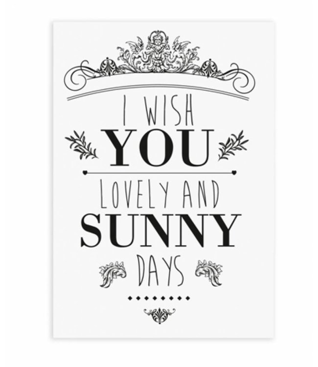 wenskaart I wish you Lovely and Sunny days
