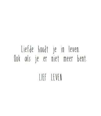 Lief Leven greeting card Love keeps you alive