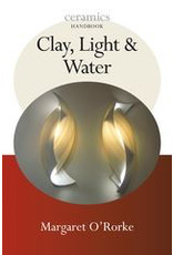 Clay, Light & Water - Margaret O'Rorke