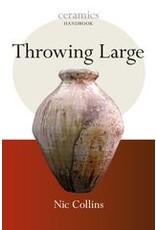 Throwing Large: Nic Collins