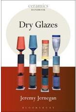 Dry Glazes : Jeremy Jernagan