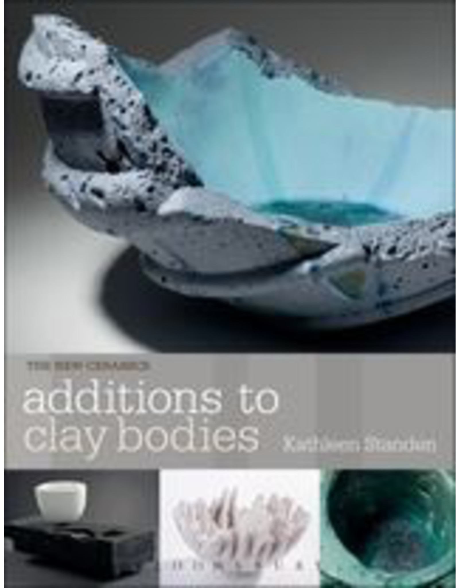 Additions to Clay Bodies: Kathleen Standen