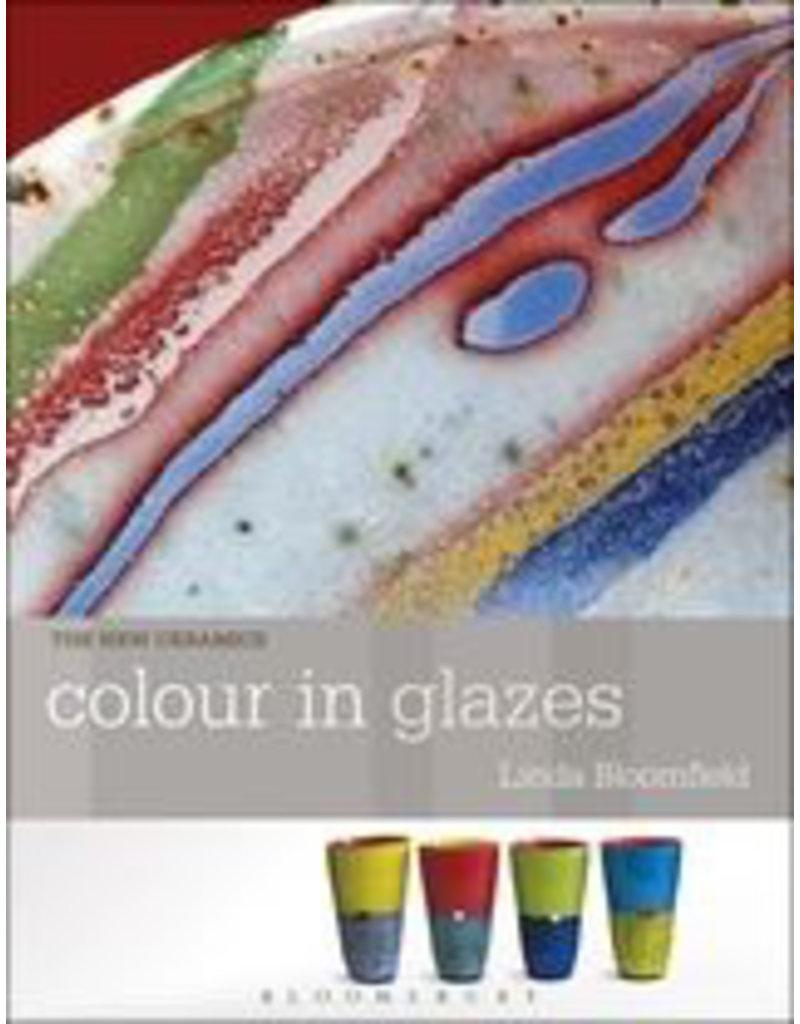 Colour in Glazes : Linda Bloomfield
