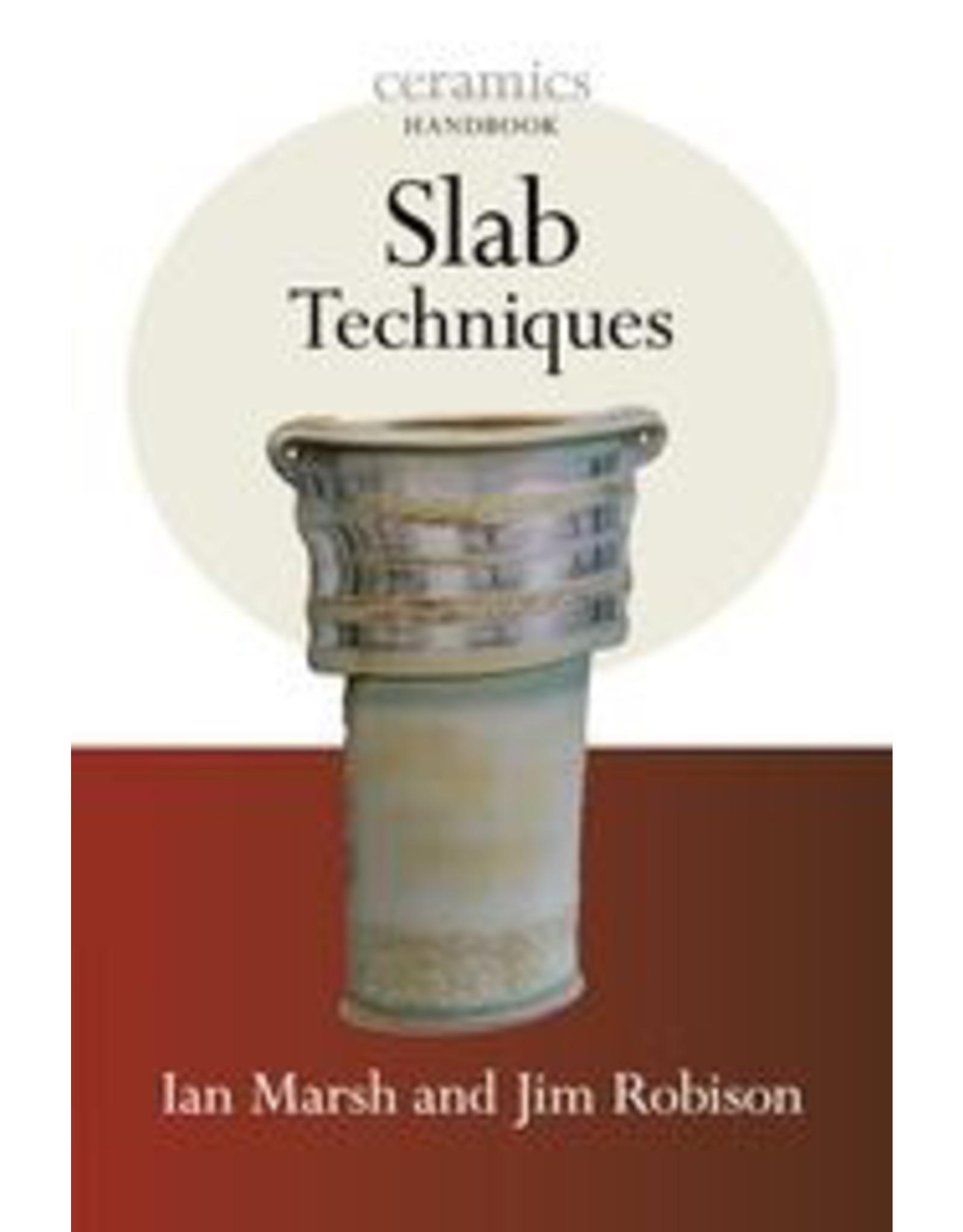 Slab Techniques: Ian Marsh , Jim Robison