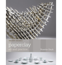 Paperclay, Art & Practice: Rosette Gault