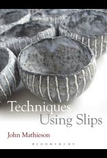 Techniques Using Slips : John Mathieson