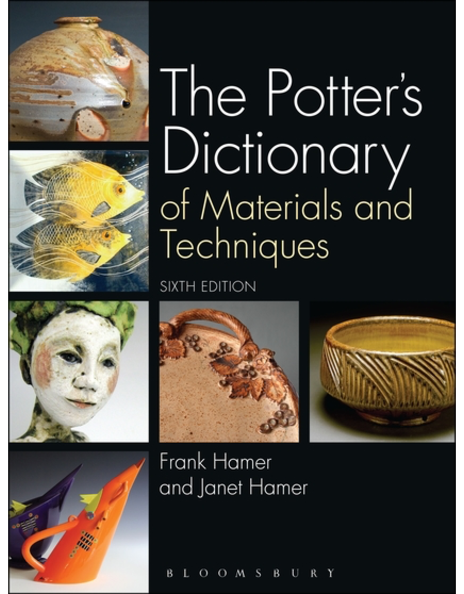The potter's Dictionary (6th Edition) - Frank Hamer